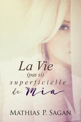 la-vie--pas-si--superficielle-de-mia-765643