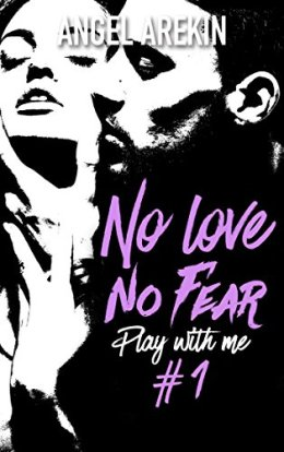 no-love-no-fear-tome-1-play-with-me-862166